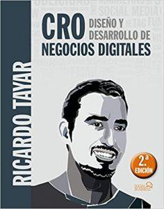 CRO. Diseño y desarrollo de negocios digitales de Ricardo Tayar