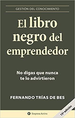 El libro negro del emprendedor de Fernando Trias