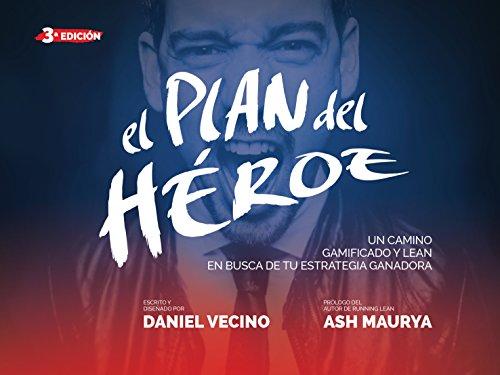 El plan del heroe de Daniel Vecino