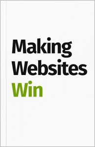 Making Websites Win de Karl Blanks y Ben Jesson
